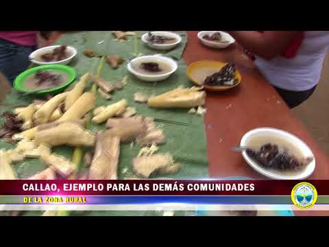 CALLAO, EJEMPLO PARA LAS DEMÁS COMUNIDADES DE LA ZONA RURAL