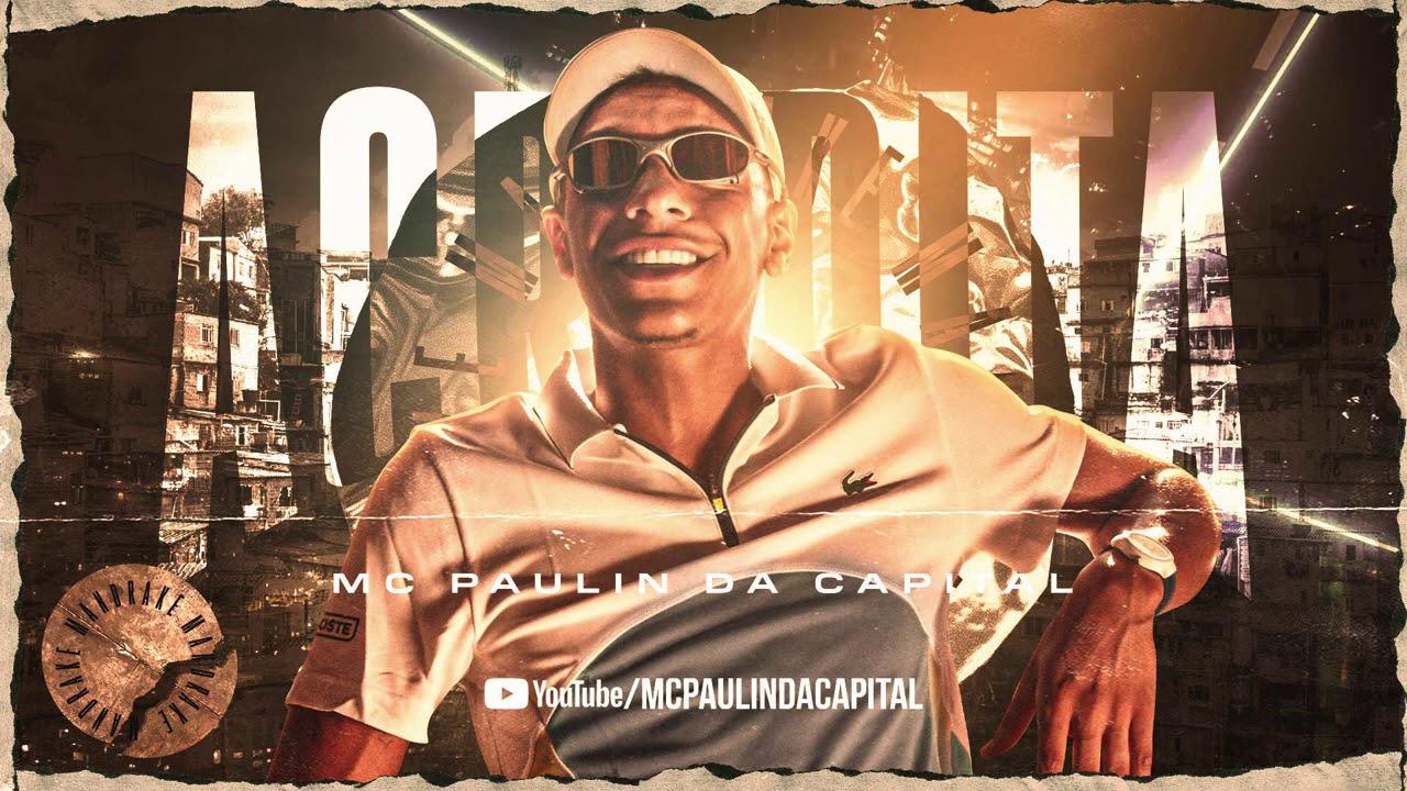 Download MC Paulin da Capital - Acredita (Áudio Oficial) DJ GM e Emite Beats
