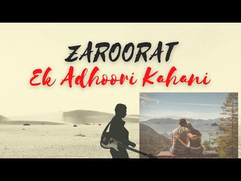 Zaroorat | Sad Love Story | Manav  Tiwari Betul