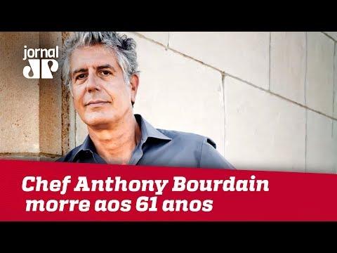 Chef Americano Anthony Bourdain Morre Aos 61 Anos | Jornal Jovem Pan