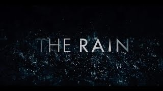 The Rain soundtrack opening theme (EXTENDED VERSION)