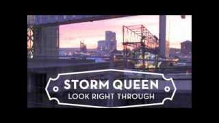 Storm Queen- Look Right Through Bass Boosted