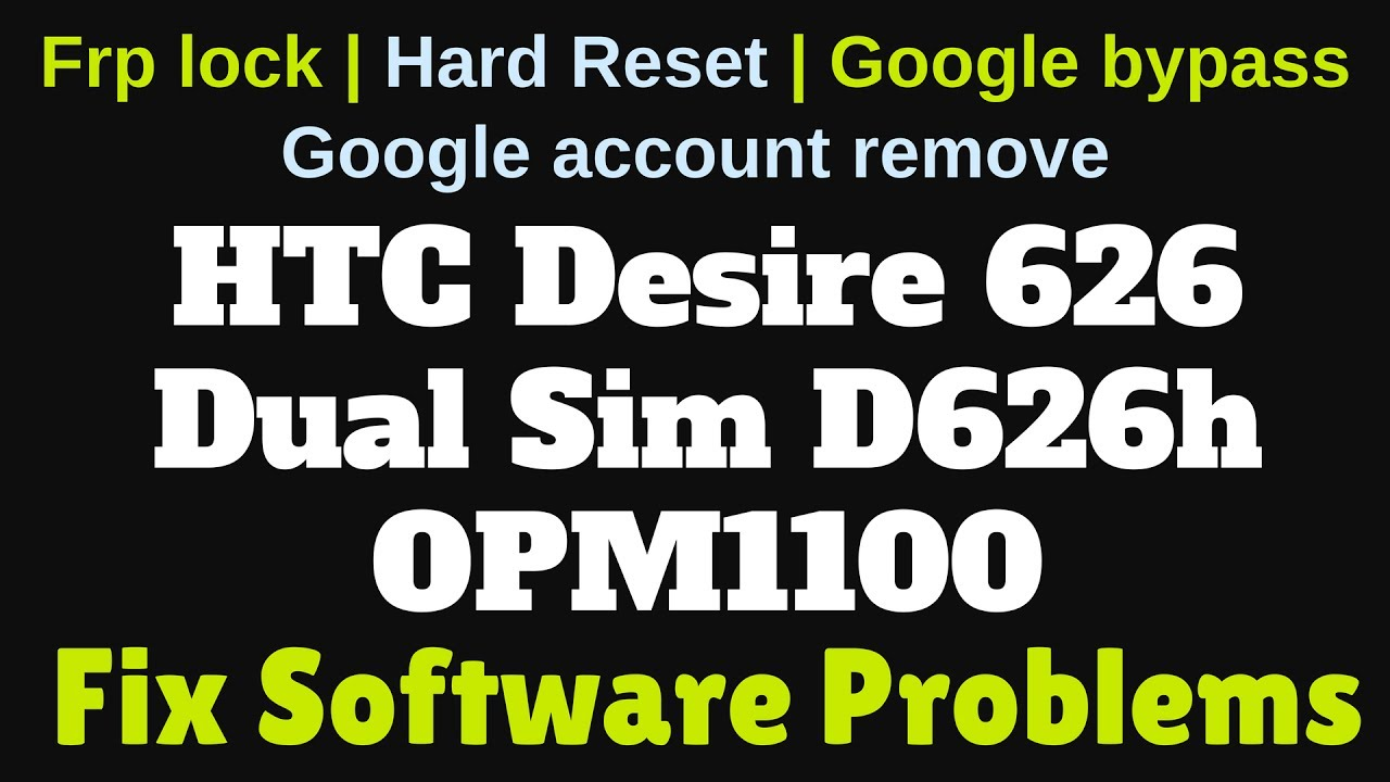 How to Flash HTC Desire 626 Dual Sim D626h OPM1100 with SP