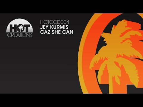 'Caz she Can' - Jey Kurmis