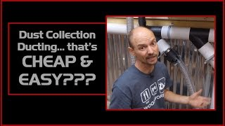 Dust Collection Ducting That's Cheap and Easy?