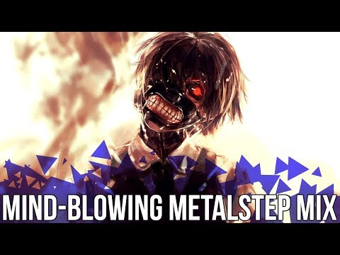 Mind-Blowing Metalstep Mix