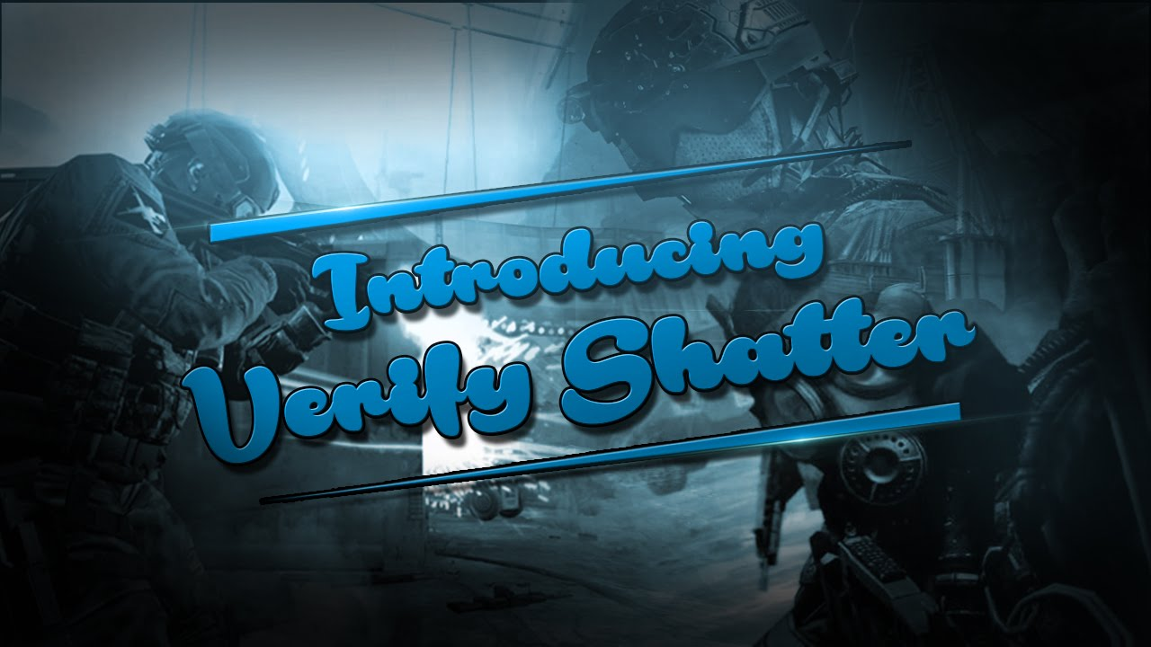 Download Introducing Verify Shatter! [Co-Lead]