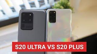 SAMSUNG S20 ULTRA 5G vs S20 PLUS