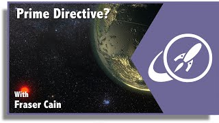 Open Space 62: Will We Need a Prime Directive in the Future? And More...