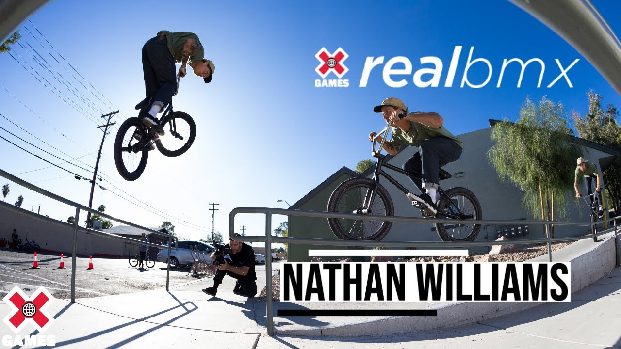 Nathan Williams: REAL BMX 2020 | World of X Games