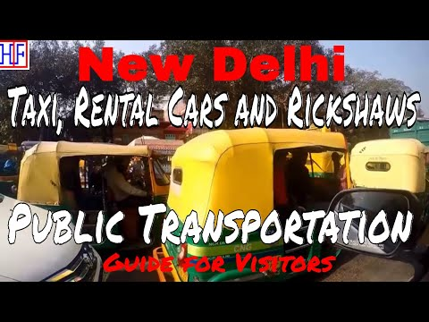 New Delhi | Public Transportation – Taxi, Rental Cars and Rickshaws | Travel Guide | Epi# 3