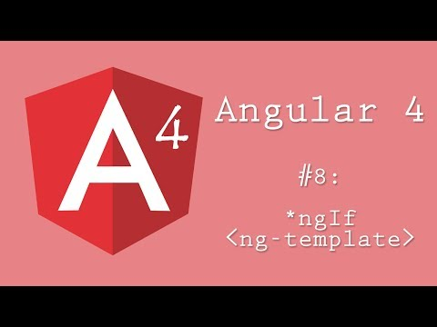 Angular 4 Tutorial 8 Ngif And Ng Template Youtube