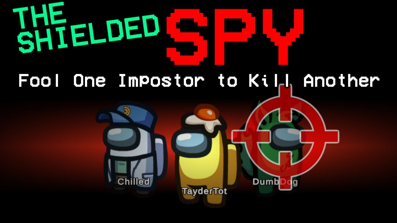 Chilled FOOLS Impostors Into Killing Each Other! (200IQ Invulnerable Spy Gameplay)