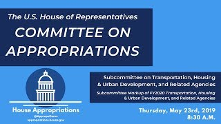 Subcommittee Markup of FY2020 Transportation-Housing and Urban Development (EventID=109560)