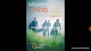 Din Jwole Raati Jwole, Mission China, Zubeen Garg, Zublee Baruah