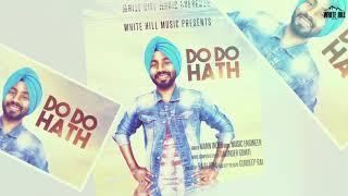 Do Do Hath (Motion Poster) Mann Inder | Releasing on 22nd March | White Hill Music