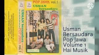Download lagu USMAN BERSAUDARA Pop Jawa Volume I