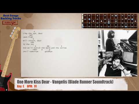 One More Kiss Dear - Vangelis (Blade Runner Soundtrack) Bass Backing Track with chords and lyrics