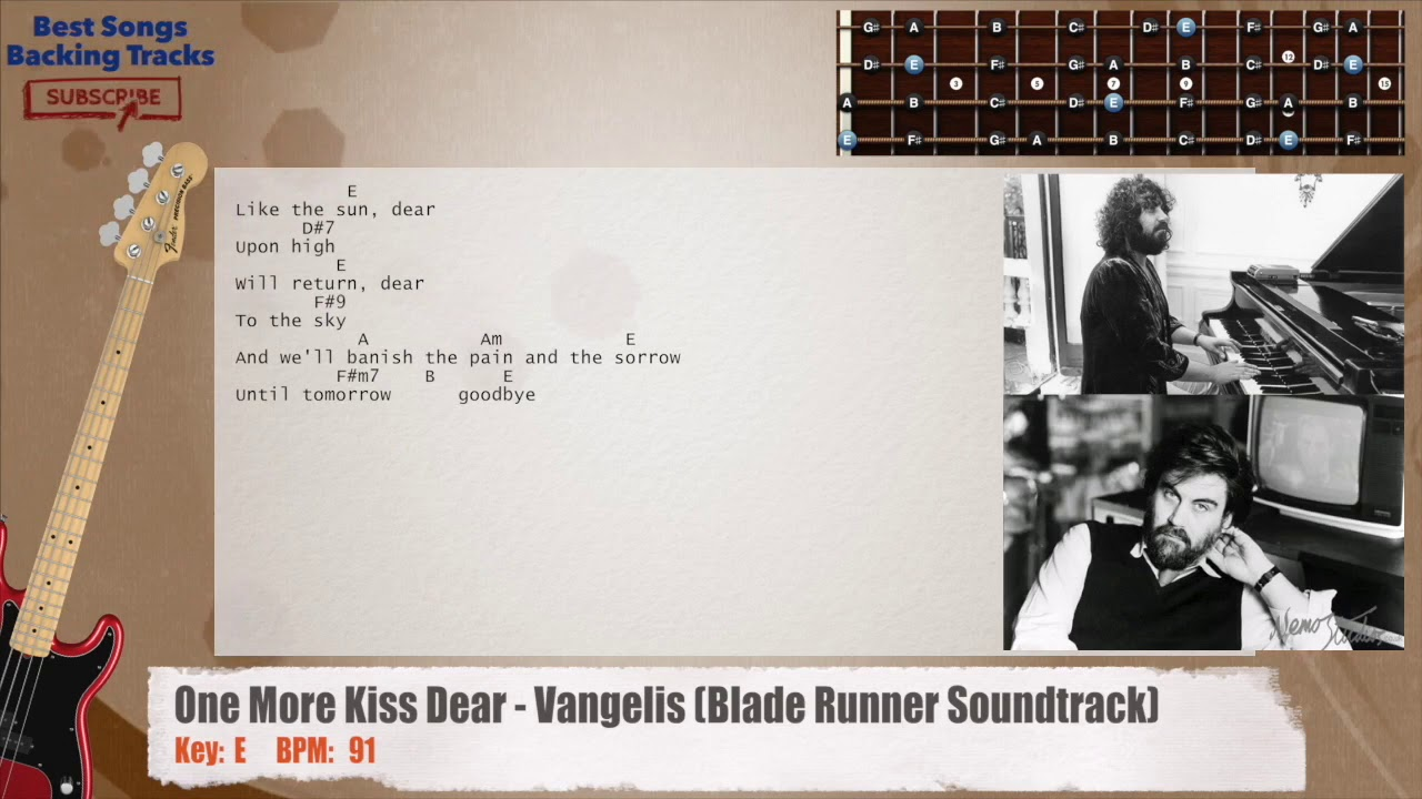 One More Kiss Dear Vangelis Blade Runner Soundtrack Bass Backing Track With Chords And Lyrics Youtube