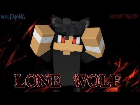 Aaron Tribute - Lone Wolf
