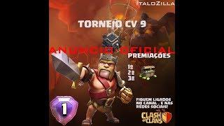 CLASH OF CLANS TORNEIO DE CV 9 E ANUNCIO DO TORNEIO DA VILA DO CONSTRUTOR!