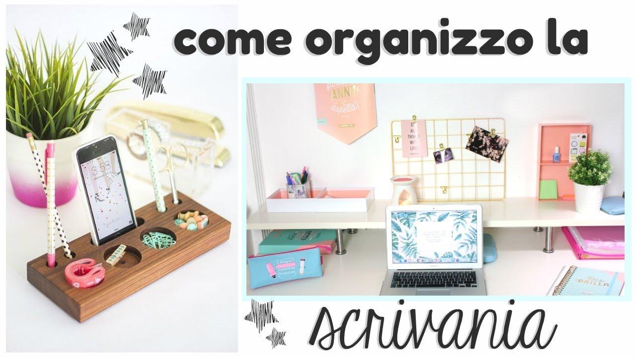 Come Organizzare La Propria Scrivania come ho organizzato la mia scrivania? desk tour 2018 😍 morgana aurioso