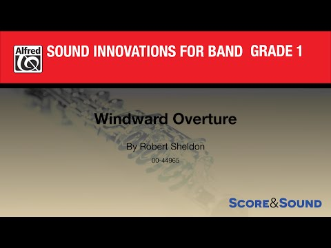 Windward Overture by Robert Sheldon - Score & Sound