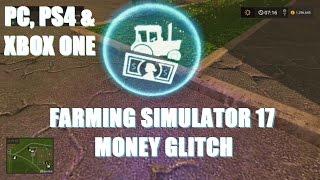 Farming Simulator 17: Money Glitch (PS4, XBox One & PC).