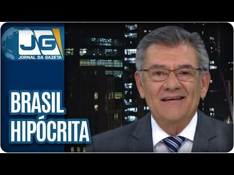 Brasil, o primeiro em hipocrisia | Comentário de Rodolpho Gamberini
