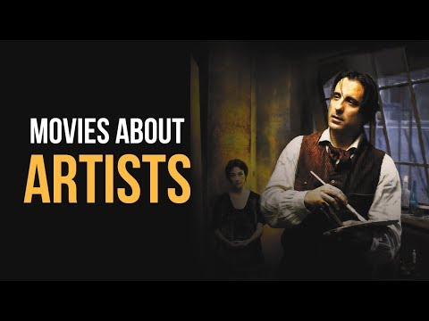 Top 5 Best Movies about Artists of All Time