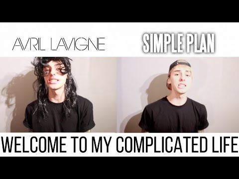 Simple Plan & Avril Lavigne MASHUP  Welcome To My Complicated Life