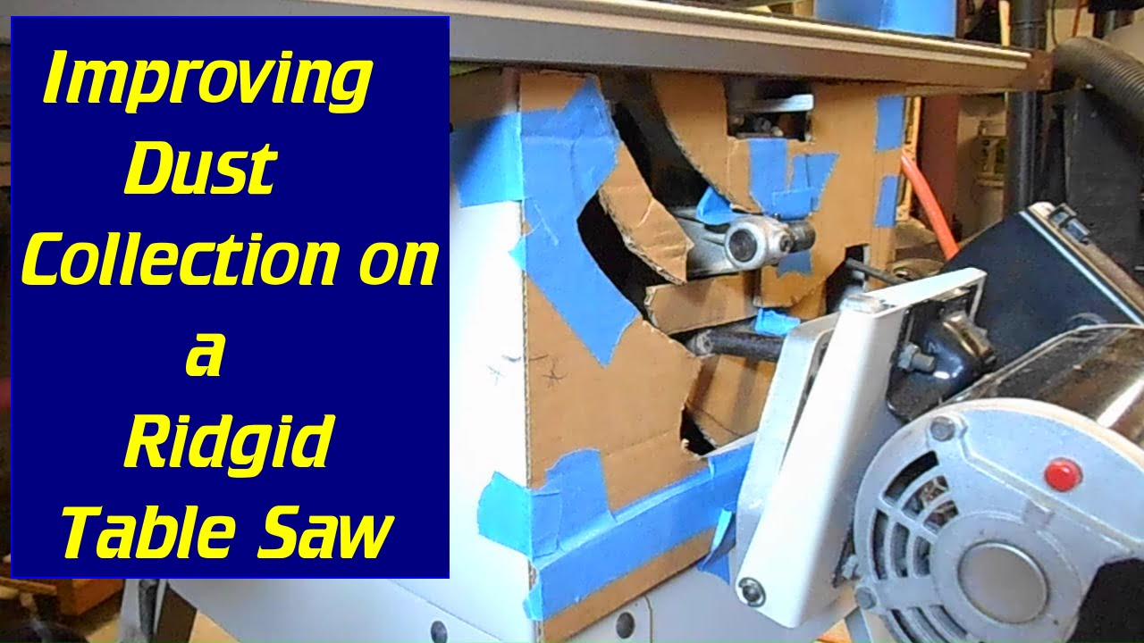 Improve Your Table Saw Dust Collection Youtube
