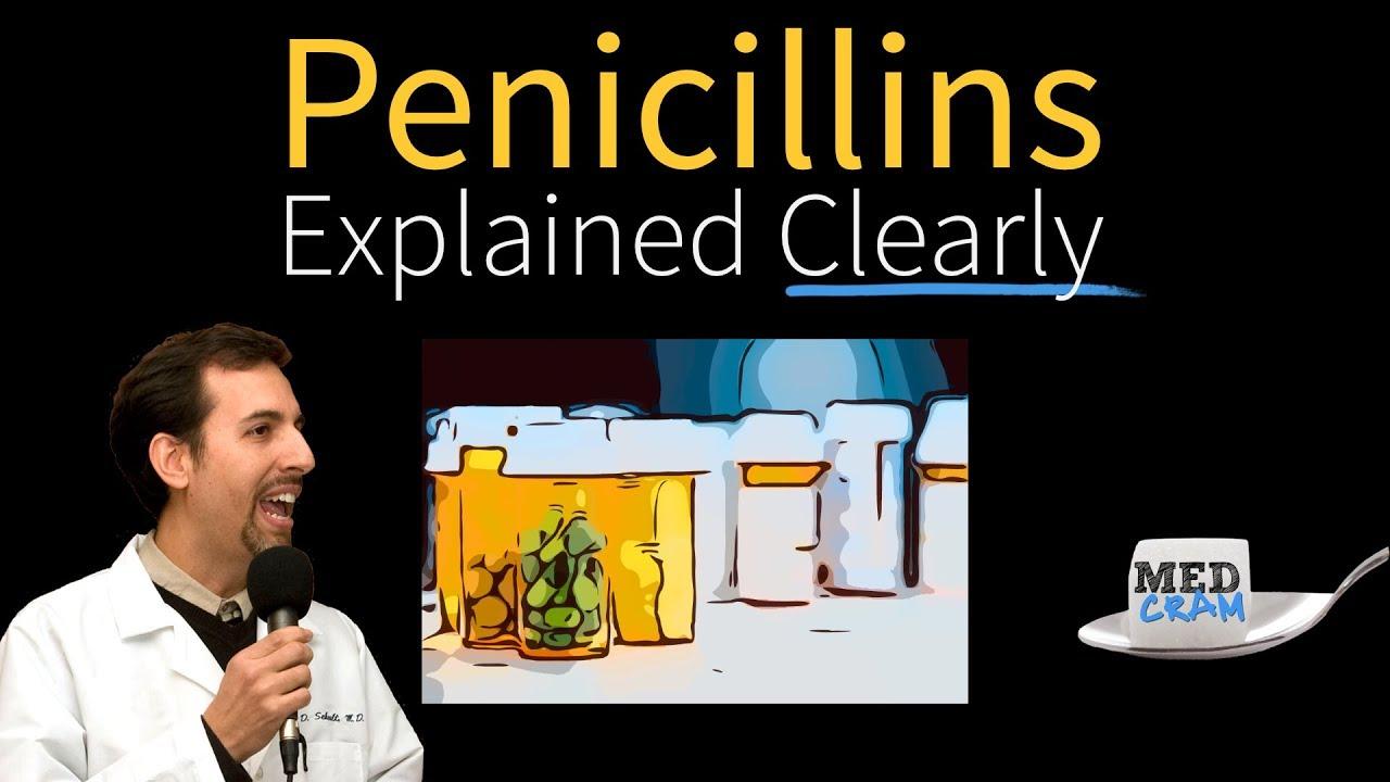 Penicillins - Antibiotics Explained Clearly