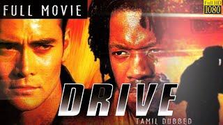 Drive (Tamil Dubbed) - 1997    Action Full Movie   Mark Dacascos   Kadeem Hardison   IOF Tamil Thumb