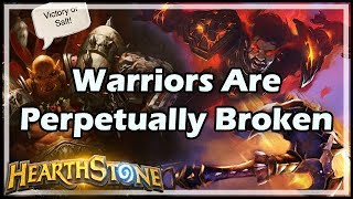 Warriors Are Perpetually Broken - Witchwood / Hearthstone