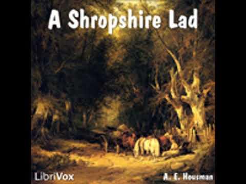 A SHROPSHIRE LAD by A. E. Housman FULL AUDIOBOOK | Best Audiobooks