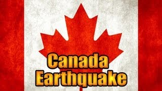 Strong 5.5 EARTHQUAKE Strike CANADA - BRITISH COLUMBIA / US Aug. 20, 2012. Prediction.