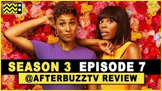 Insecure Season 3 Episode 7 Review & After Show