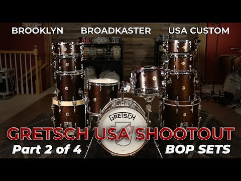 Gretsch Bop Shootout: Broadkaster Vs. Brooklyn Vs. USA Custom (Part 2 Of 4)