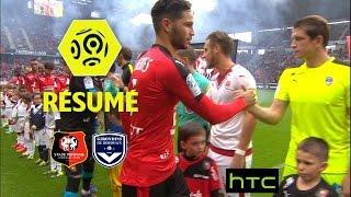 Stade Rennais FC - Girondins de Bordeaux (1-1)  - Résumé - (SRFC - GdB) / 2016-17