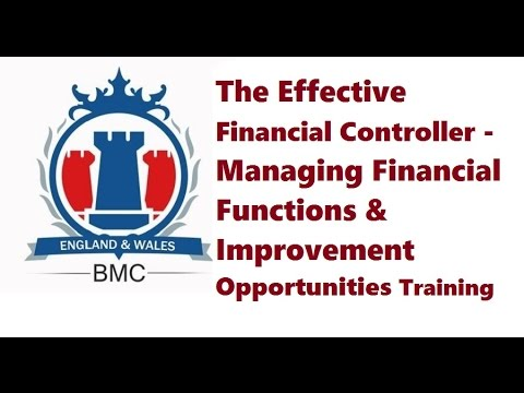 The Effective Financial Controller- Managing Financial Functions & Improvement Opportunities
