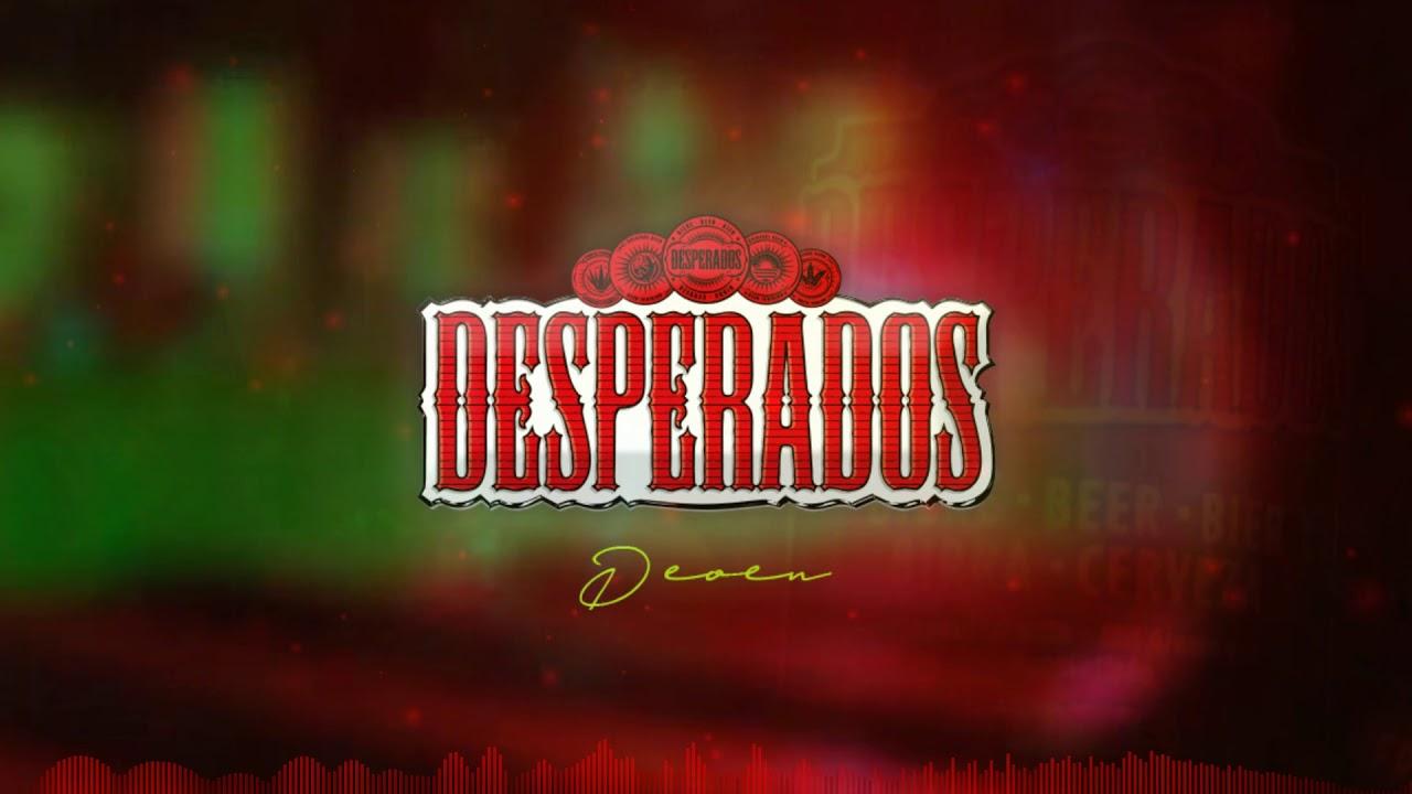 Deoen Desperados Youtube