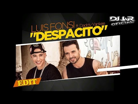 Luis Fonsi Ft Daddy Yankee - Despacito (Remix DJ JaR Oficial)