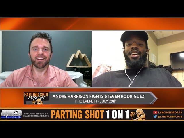 PFL Everett's Andre Harrison talks Steven Rodriguez fight & Cross Training with UFC fighters