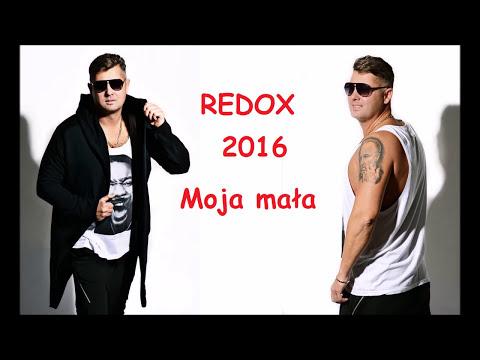 Redox - Moja Mała (NOWOŚĆ 2016)