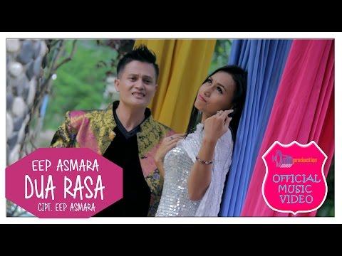 Eep Asmara - Dua Rasa