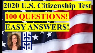 2019-2020 - 100 Questions for U.S. Citizenship!
