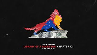Stack Bundles - Library Of A Rockstar: Chapter 12 – The Wolves (Full Mixtape)