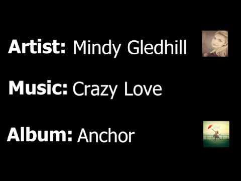 Mindy Gledhill - Crazy Love