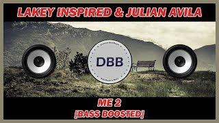 Download Lagu LAKEY INSPIRED - Me 2 (Feat. Julian Avila) [BASS BOOSTED] mp3